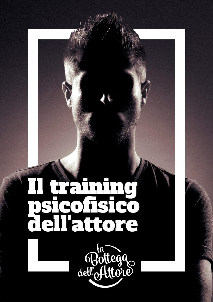 Il training psicofisico dell'attore